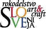 Rokodelstvo-Art-and-Craft-Slo